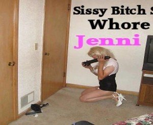 Sissy Slut Jenni needs BBC Whore